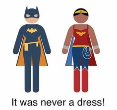 It was never a dress!