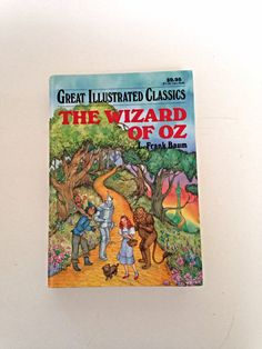 Wizard of Oz by L. Frank Baum, Great Illustrated Classics ~ I have this