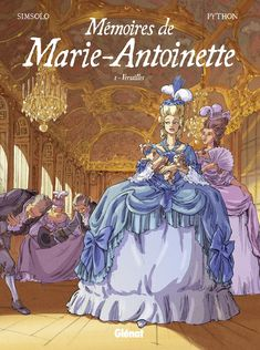 Mémoires de Marie-Antoinette, femme futile ou politique ?  https://www.ligneclaire.info/simsolo-python-51621.html