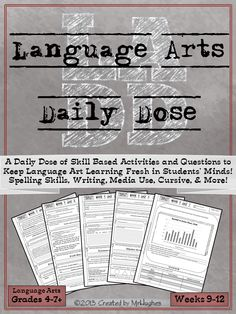 GRADES 4-7+, SET 3- Weeks 9-12 Are Here! If you're looking for an extensive, spiraling, language arts resource to help your students be lifelong learners, than you have come to right place. Language Arts Daily Dose is designed to teach a skill over 5 days with the student asked to do more each day. ($)