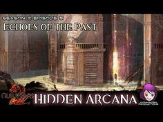 Episode 5:Echoes of the Past - 04 Hidden Arcana