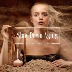 The Time Is Running Out! Think About These 6 Ways To Slow Down Aging