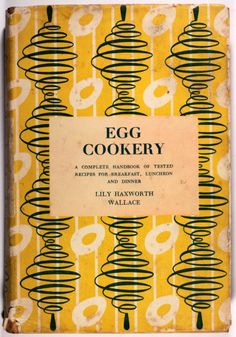 Egg cookery The Complete Handbook – vintage book cover design