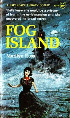 ohhh Fog Island By Marilyn Ross. I got this book at a free book stand coming out of the East Islip bank when I was 7... needless to say I read it many times! Love Gothic Fiction! Mine had the same cover :)