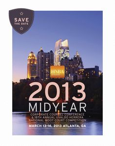 Save the date card for the 2013 Mid-Year Corporate Counsel Conference.
