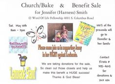 Saturday May 10th, 2014 – 8am-2pm Church/Bake & Benefit Sale for Jennifer (Harness) Smith Word Of Life Fellowship 4001 S. Columbus Road