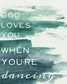 Vance Joy, God loves you when you're dancing, lyric art, typography print, words to live by, album title, watercolor art, God