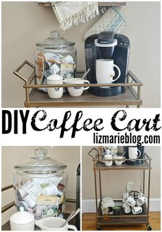 Wish I had a place for something like this! So cute. DIY coffee cart - lizmarieblog.com