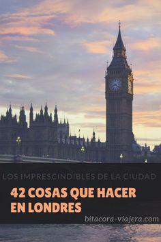 42 cosas que hacer en Londres: una guía con todas las cosas interesantes para conocer en la capital inglesa.