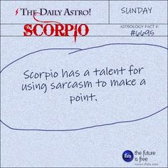 this is the most innaccurate thing ever. I use sarcasm profusely, whether to make a point or not!