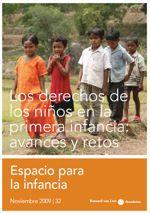 PUBLICACIONES. Coincidiendo con la celebración del 20º aniversario de la Convención sobre los Derechos del Niño, esta edición de Espacio para la Infancia trata sobre diferentes aspectos relacionados con la realización de los derechos del niño.