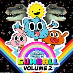 The Amazing World of Gumball, Vol. 2 by The Amazing World of Gumball