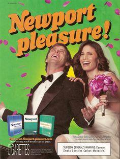 Newport pleasure.