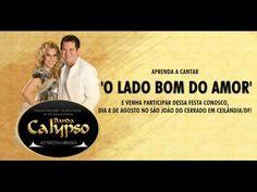 O Lado Bom Do Amor - Banda Calypso