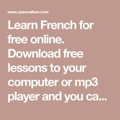 Learning French or any other foreign language require methodology, perseverance and love. In this article, you are going to discover a unique learn French method. Travel To Paris Flight and learn. Learn Japanese Free, Free Japanese Lessons, Learn French Free, Free Spanish Lessons, Russian Lessons, Learn To Speak French, Free In French, Learning Spanish, Learning French