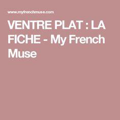 VENTRE PLAT : LA FICHE - My French Muse