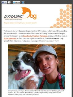 Check out the new Dynamic Dog newsletter – Summer 2013 edition! www.mydynamicdog.com