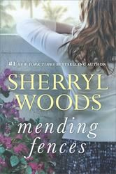 Mending Fences ebook by Sherryl Woods #KoboOpenUp #ReadMore #Romance #ebook