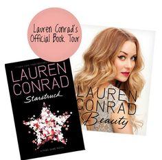 Lauren Conrad's Official Book Tour: Starstruck & Lauren Conrad Beauty