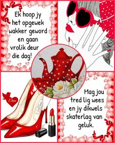 Lekker Dag, Goeie More, Afrikaans Quotes, Morning Quotes, Good Morning, Qoutes, Red And White, Spirituality, Messages