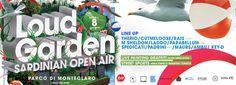 LOUD GARDEN – SARDINIAN OPEN AIR – MONTE CLARO PARK – CAGLIARI – SATURDAY MAY 8