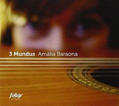 LondonJazz: CD REVIEW: Amália Baraona - 3 Mundus Brazilian Samba, My Images, My Music, The Voice, Musicals, Singer, Album, Singers, Card Book