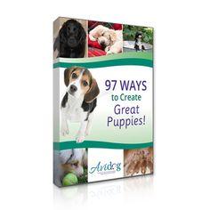 97 Ways to Create Great Puppies! - Avidog Shop