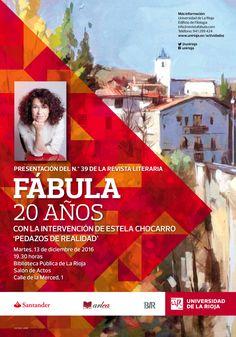 Presentación del Nº 39 de la Revista literaria 'Fábula', amadrinada por Estela Chocarro.