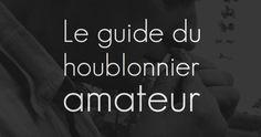 Le guide du houblonnier amateur