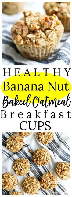 Banana Nut Baked Oatmeal Breakfast Cups #healthy #makeahead #glutenfree #easy #breakfast #oatmeal #muffins
