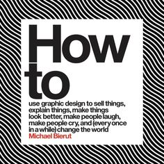 Consider How to a book of design remedies and visual cures. Michael Bierut the design doctor will see you now on >>eyeondesign.aiga.org<< @pentagramdesign #graphicdesign by aigadesign