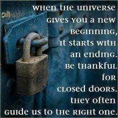 New beginnings start with an ending.