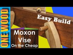 Woodworking Projects: How to Make a Moxon Vise on the Cheap - YouTube