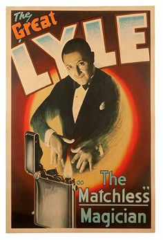The Great Lyle. The Matchless Magician
