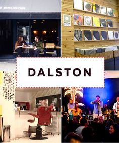The Ultimate Dalston Neighborhood Guide - my first piece for @Refinery29 London!