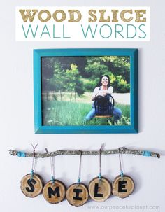 Get verbal on your walls with unique wood slice diy room decor. This wall art costs virtually nothing and is so simple to make. Use it for names, words etc.