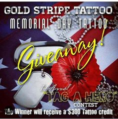 Dont miss out!! First annual Tag A Hero go to @goldstripetattoo for all the info  #goldstripetattoo #first #annual #TagAHero #miltaryappreciation #memorialday #memorialdayspecial #vets #vetrens #sandiegotattooartist #sandiegotattoo #northpark #cityheights #universityheights #southbay #imperialbeach #chulavista #coronado #Iriartetattoo #goldstripetattoo #goldstripetattooshop #sandiego #tattooshops #imperialbeachlocals #sandiegoconnection #sdlocals #iblocals - posted by 👉Jason Iriarte👈…