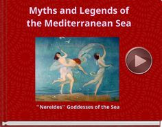 MYTHS AND LEGENDS OF THE MEDITERRANEAN SEA