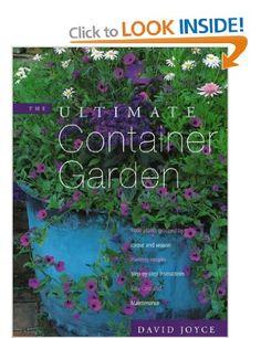 The Ultimate Container Garden: Amazon.co.uk: David Joyce: Books