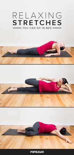 Stretching has a way of melting away stress and worry, but there's no need to unroll your yoga mat. Here are nine stretches you can do in bed every morning or evening.
