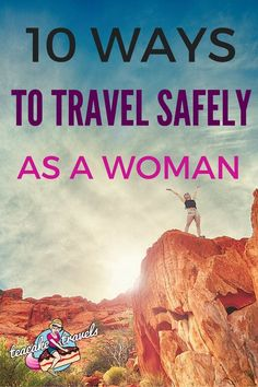 10 Ways To Travel Safely As A Woman: Solo Female Travel Tips For Girls! Solo Travel like a boss