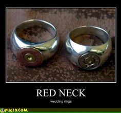 Redneck Wedding Rings!!!