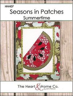 Seasons in Patches - Summertime Wall Hanging Quilt Pattern Finished Size x Fast and easy pattern using squares to make some of the applique pieces. Piecing and fusible applique techniques used. Watermelon Quilt, Quilted Wall Hangings, Fabric Scraps, Pattern Paper, Quilt Patterns, Summertime, Applique, Patches, Seasons