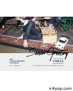 씨엔블루 (CNBLUE) - 2014 SEASON GREETING ( DESK CALENDAR + STICKER )