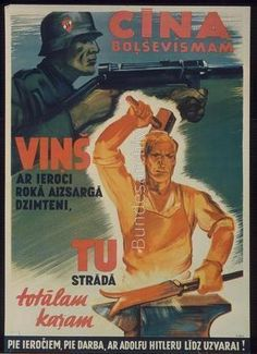 "Latvia, WWII: ""For weapons, for work, with Adolf Hitler to victory!"""