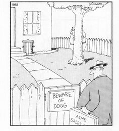 Loved the Far Side.