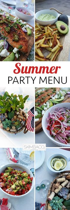 Fresh party menu with salmon & avocado salad and crispy oven baked fries and much more. Perfect party dinner menu for the beach house summer parties.