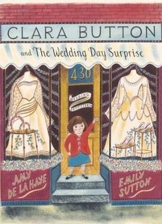 """""""Clara Button and the Wedding Day Surprise"""" by Amy de la Haye. Illustrations by Emily Sutton Art Wall Kids, Art For Kids, La Haye, Museum Of Childhood, Book Images, A Christmas Story, S Pic, Childrens Books, Coloring Books"""
