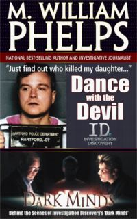 GREAT TRUE CRIME by M. William Phelps - a great true crime author and TV commentator with a personal knowledge ♥ღ