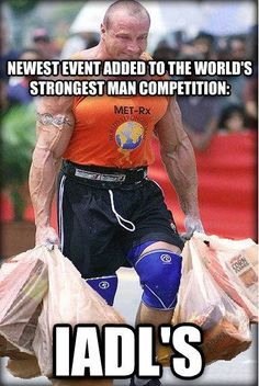 Strongman competition adds new event: carrying grocery bags. OT Memes. aota.org